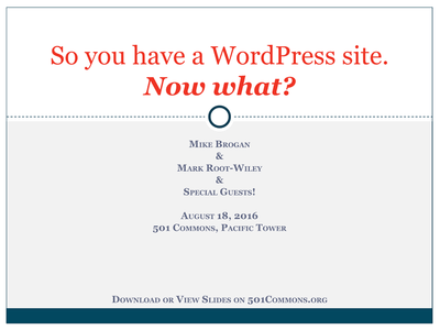 SO you have a WP site. Now what?